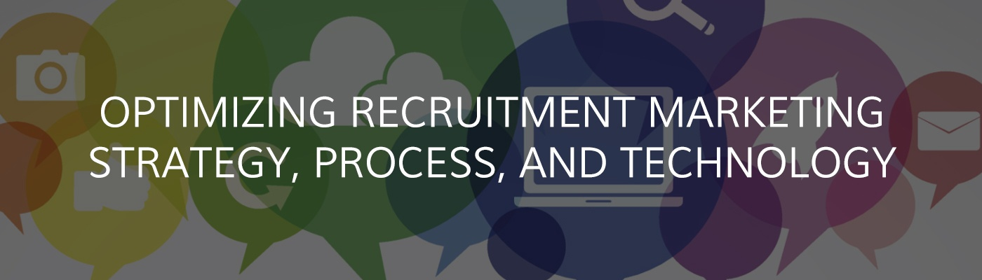 Optimizing Recruitment Marketing