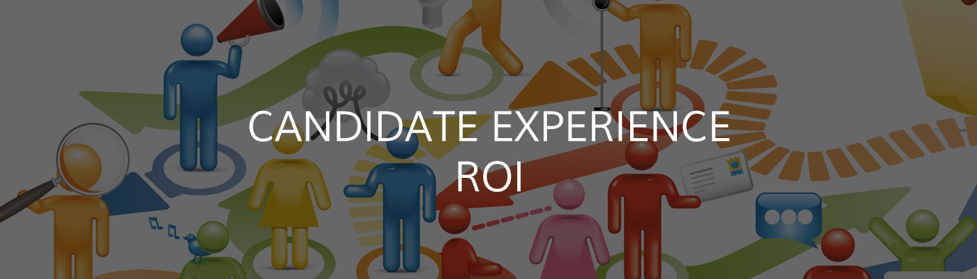 Candidate Experience ROI