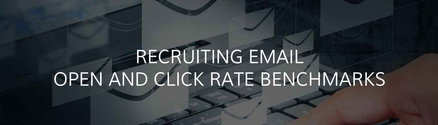 Recruiting Emails Open and Click Rates