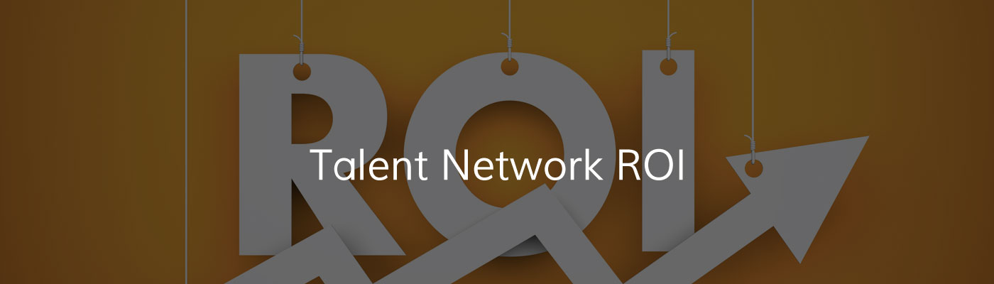 Talent Network ROI