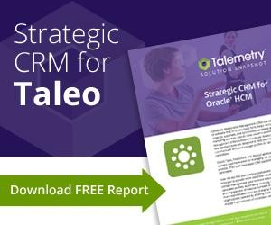 Strategic CRM for Taleo, PeopleSoft and iRecruitment